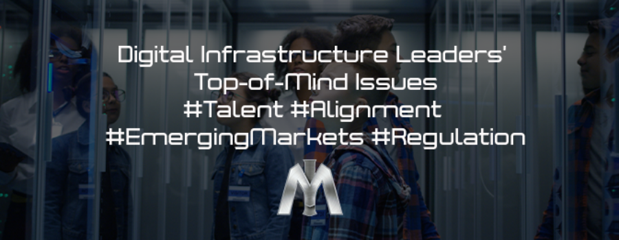 More Top of Mind: Talent, Alignment, Emerging Markets, Regulation