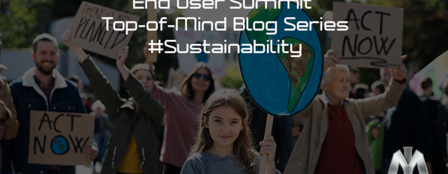 Sustainability – By Choice, or by Force