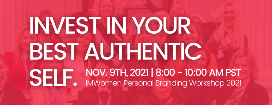 """""""Invest in Your Best Authentic Self"""" – Personal Branding Workshop"""